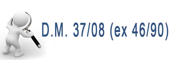Fre Impianti Srl: D.M. 37/08 (ex 46/90)