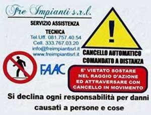 Fre Impianti srl: cartello delle avvertenze all'uso dei cancelli automatici